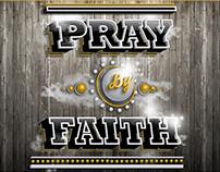 Pray by Faith