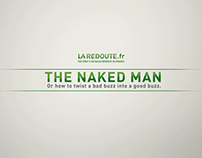THE NAKED MAN LA REDOUTE