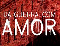 """Cover Book """"Da Guerra com Amor"""""""