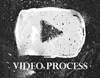 Various Video Process of my Work