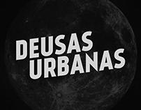 Deusas Urbanas