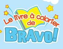 Livre à colorier de BRAVO!