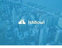 ishBowl 2.0