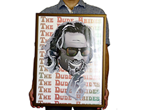 The Dude Abides - The Big Lebowski Personal Project