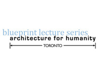 Architecture for Humanity: Blueprint Lecture Series.