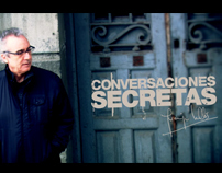 Conversaciones Secretas (Entertainment Program Opener )