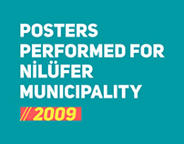 Posters performed for Nilüfer Municipality // 2009