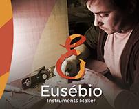 Eusébio Instruments Maker
