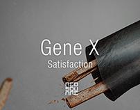 GENE X: Satisfaction