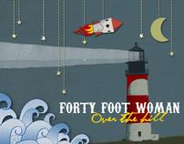 40 Foot Woman