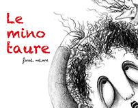Le minotaure ( FYP 2007_2008 )