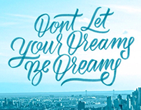 Lettering: Dont let your dreams be dreams