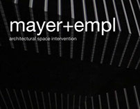 Architectural Space Intervention | Mayer+Empl