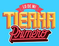 * LO DE MI TIERRA PRIMERO *
