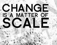 CHANGE IS A MATTER OF SCALE