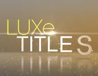Luxe TITLES