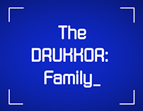 The Drukkor Family