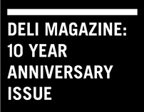 Deli Magazine 10 Year Anniversary Issue