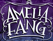 Series re-design for the legendary Amelia Fang books