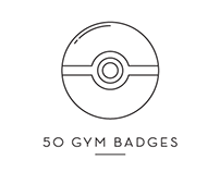 Pokemon - 50 Gym Badges