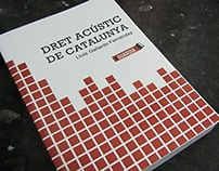 Dret Acústic de Catalunya: cover and layout design.