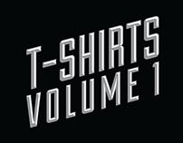 T-Shirts: Volume 1