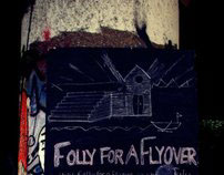 Folly for a Flyover
