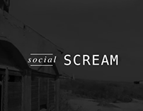 Social SCREAM