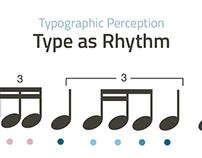 Type As Rhythm