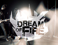 Dream Of Fire - Video Debut
