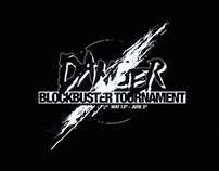 Danger Blockbuster Tournament