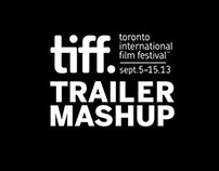 TIFF's 2013 TRAILER MASHUP