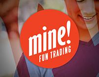 Mine! Funtrading Website