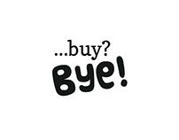 buy?bye!