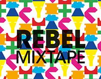 Rebel mixtape