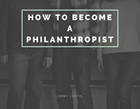 Jimmy Lustig | How to Become a Philanthropist
