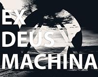 EX DEUS MACHINA