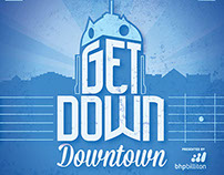 Get Down Downtown Poster Design