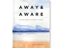 Away & Aware