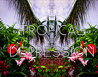 Tropical Depression - Lookbook