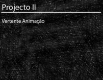Projecto II // Project II
