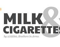 Milk & Cigarettes Banner