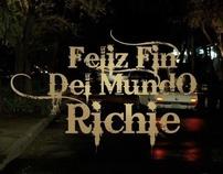 AXE 2012 / FELIZ FIN DEL MUNDO RICHIE!