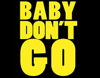 Baby Don't Go