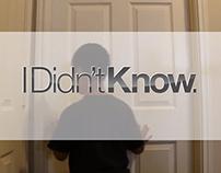 I Didn't Know! - a film short.