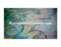 #juroquenoandoendrogas