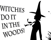 Witches do it in the woods!