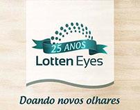 Lotten Eyes 25 anos - Campanha Social