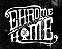 Chrome Won't Get You Home