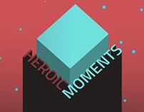 Heroic Moments